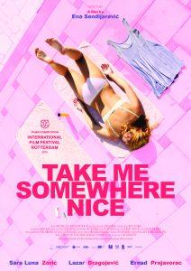 Affiche Take Me Somewhere Nice