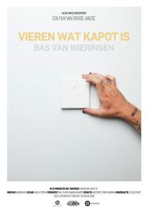 Affiche Close Up: Bas van Wieringen - Vieren wat kapot is