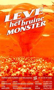 Affiche Leve het bruine monster