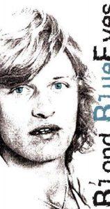 Affiche Rutger Hauer - Blond, Blue Eyes